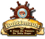 Bubblenauts: A Caça ao Tesouro do Jolly Roger