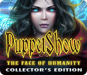 PuppetShow: The Face of Humanity Collector's Edition